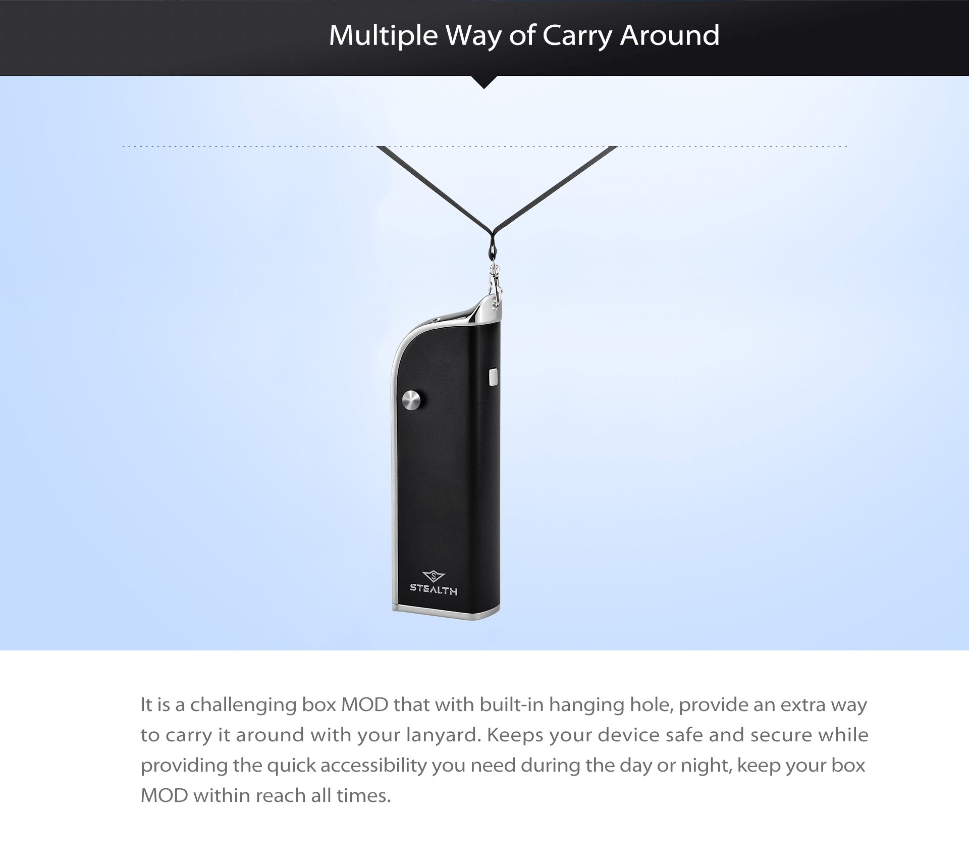 Yocan Stealth provides multiple way of carry around.