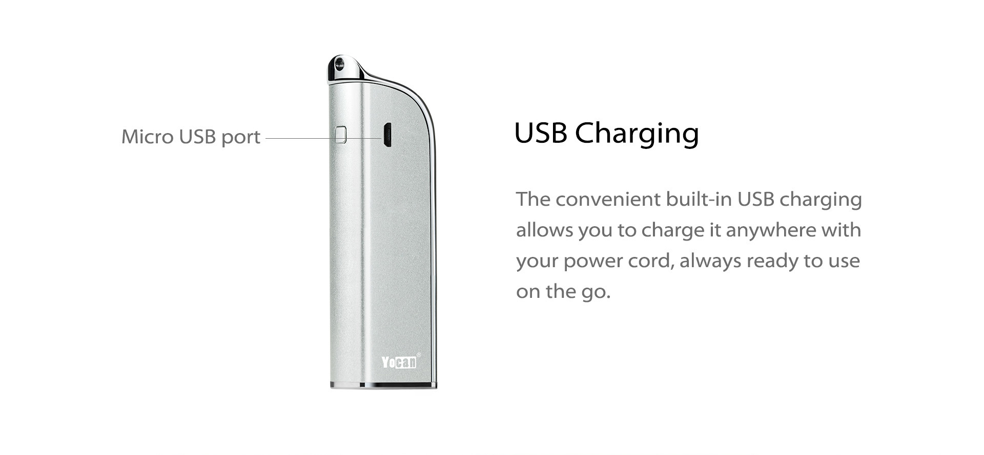 Yocan Stealth features the convenient built-in USB charging.