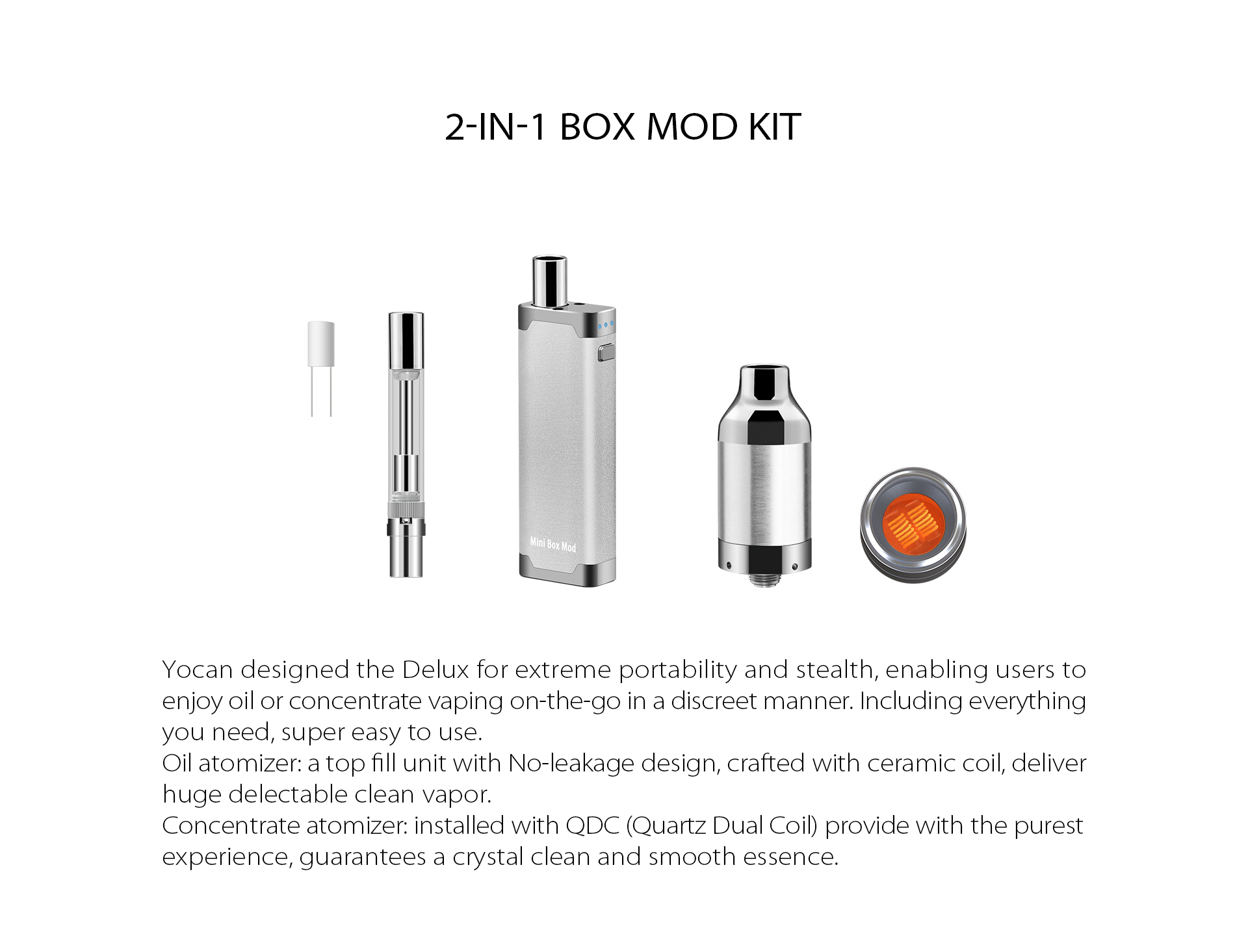 Yocan DeLux is 2-in-1 box mod kit.
