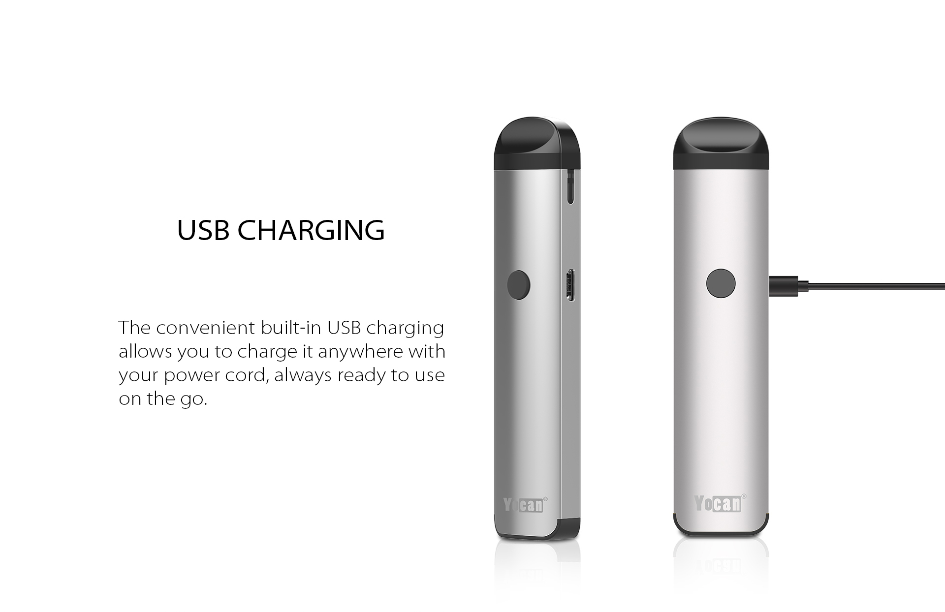 Yocan Evolve 2.0 features the convenient built-in USB Charging