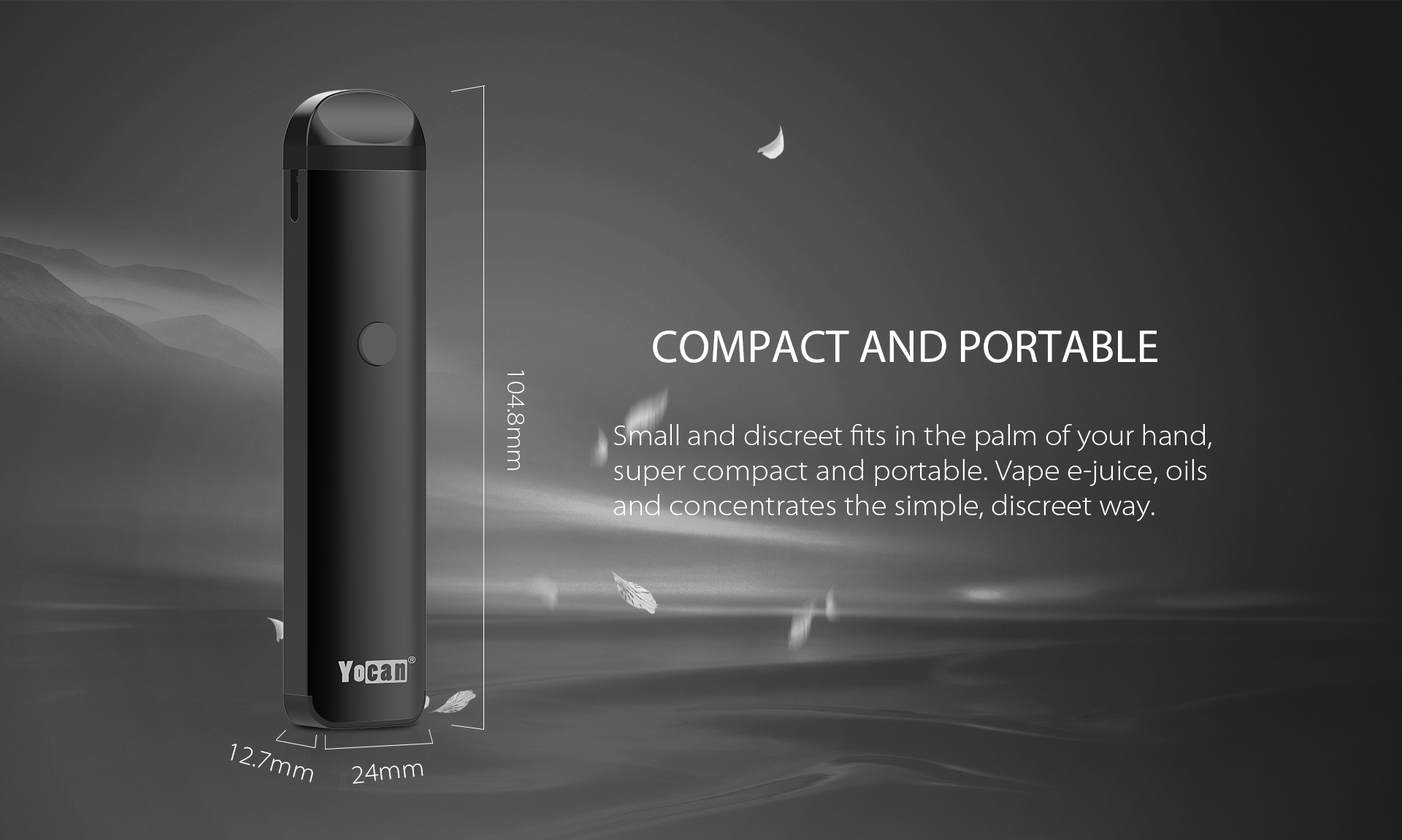Yocan Evolve 2.0 is Compact and Portable.