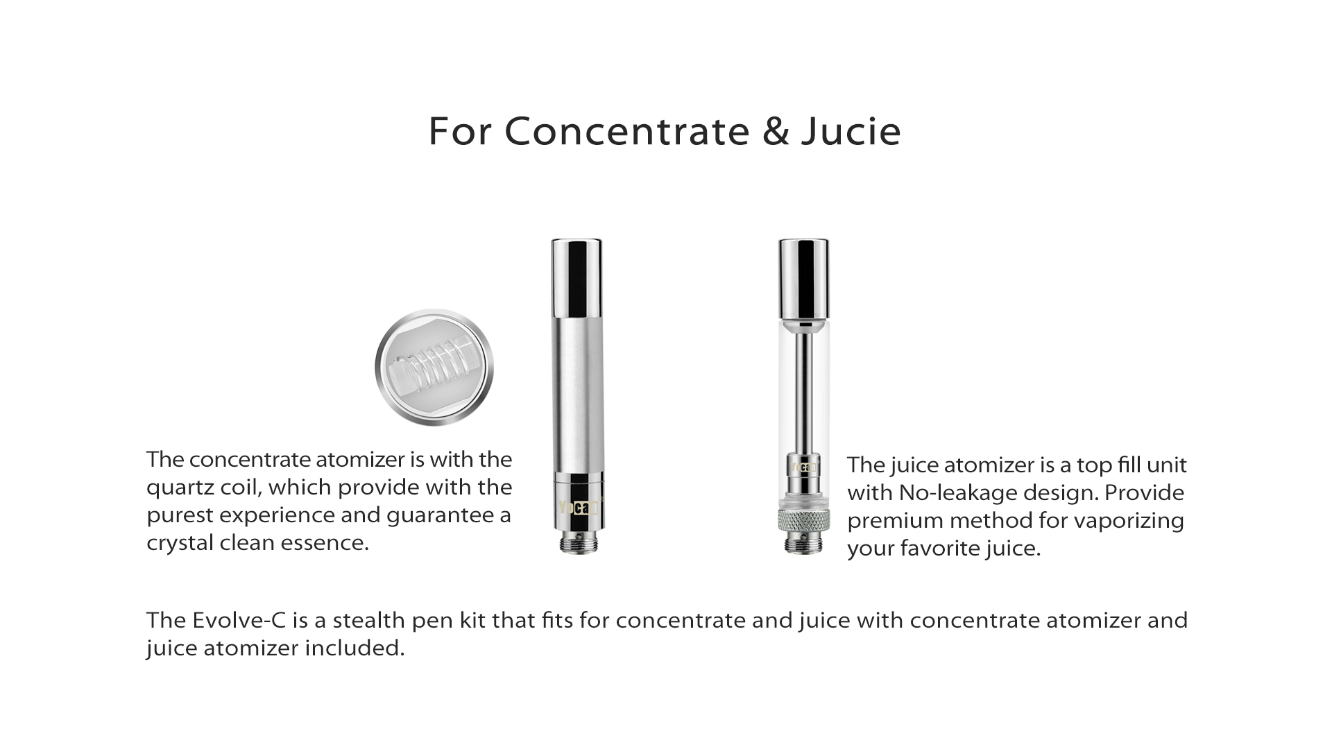 The Yocan Evolve C is a pen-style vaporizer designed for use with both waxes and oils.