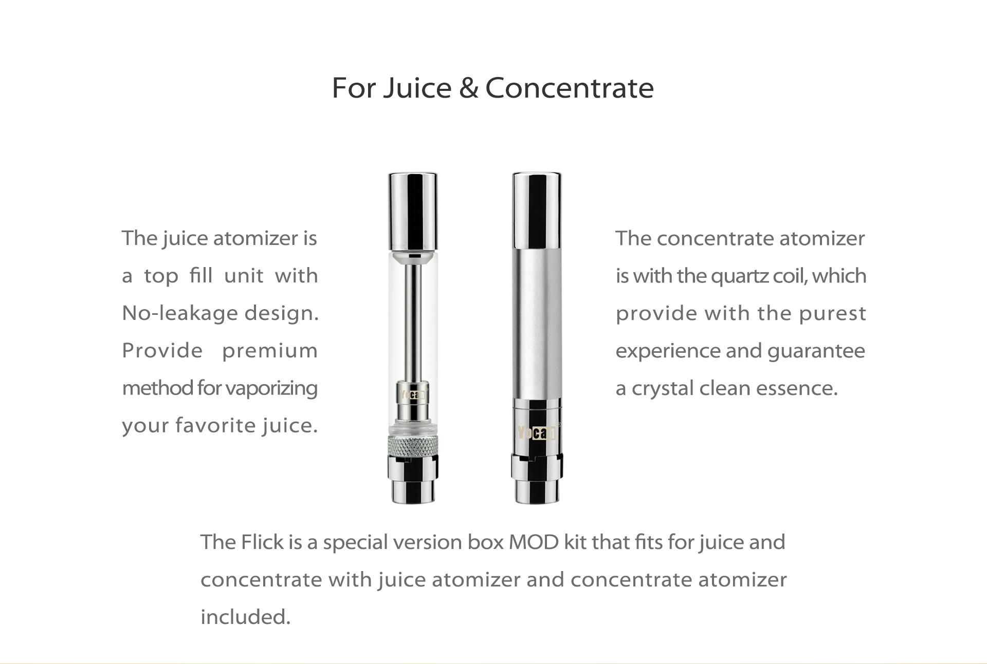 The Yocan Flick is a 2-in-1 box mod with the ability to be used with e-liquids and wax concentrates.