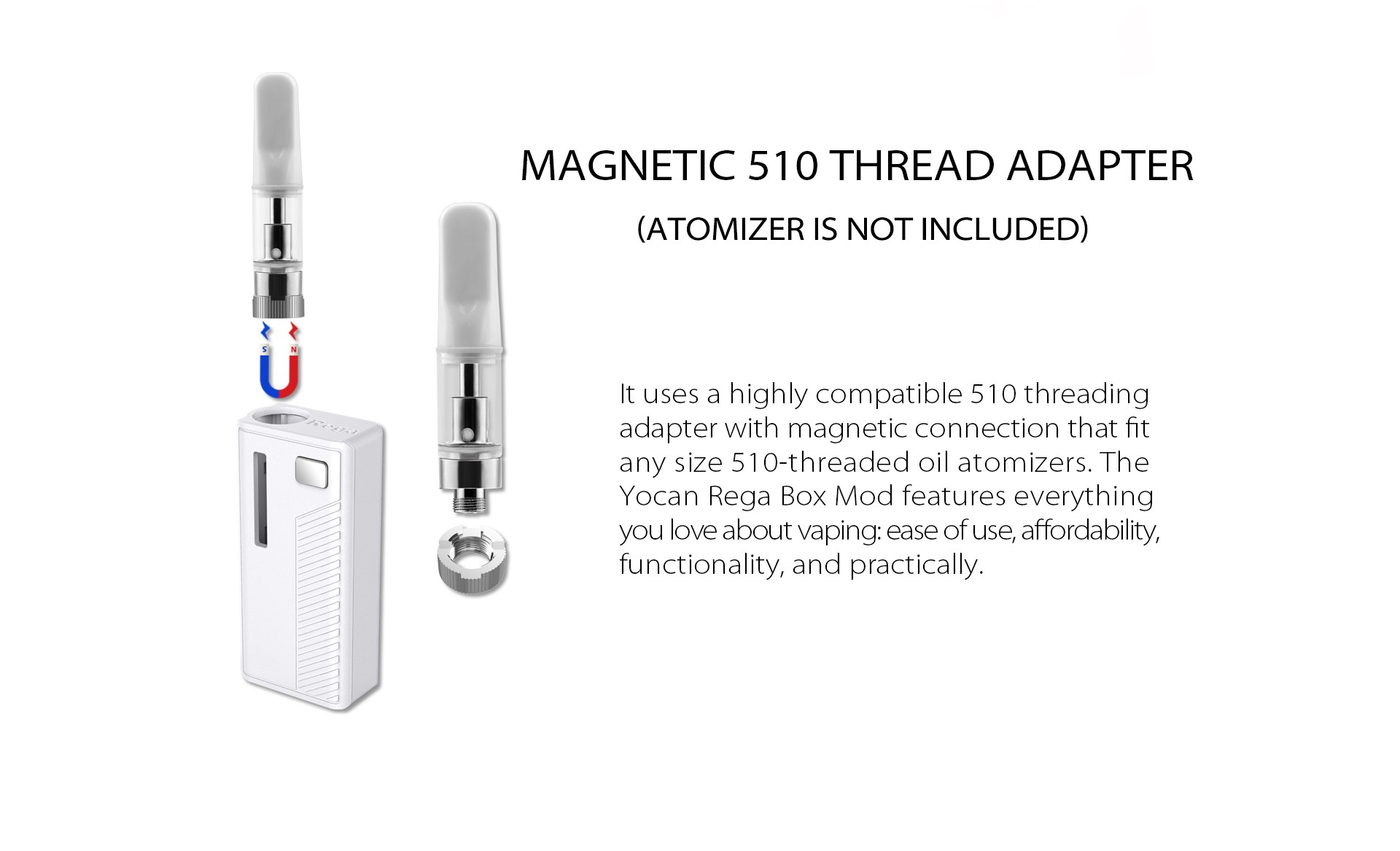The Yocan Rega Box Mod Battery magnetic 510 thread adapter.