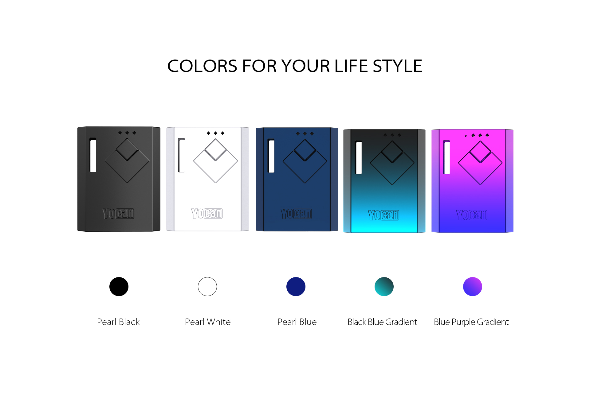 The Yocan Wit Box Mod Battery come with 5 colors.