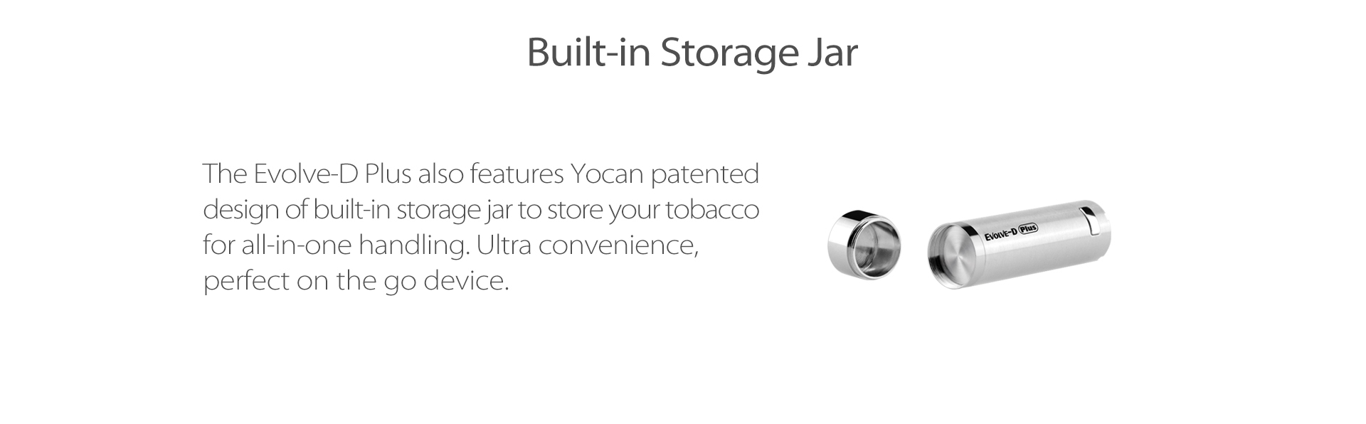 The base of Yocan Evolve-D Plus vaporizer pen 2020 version featues built-in storage jar for extra dry herb