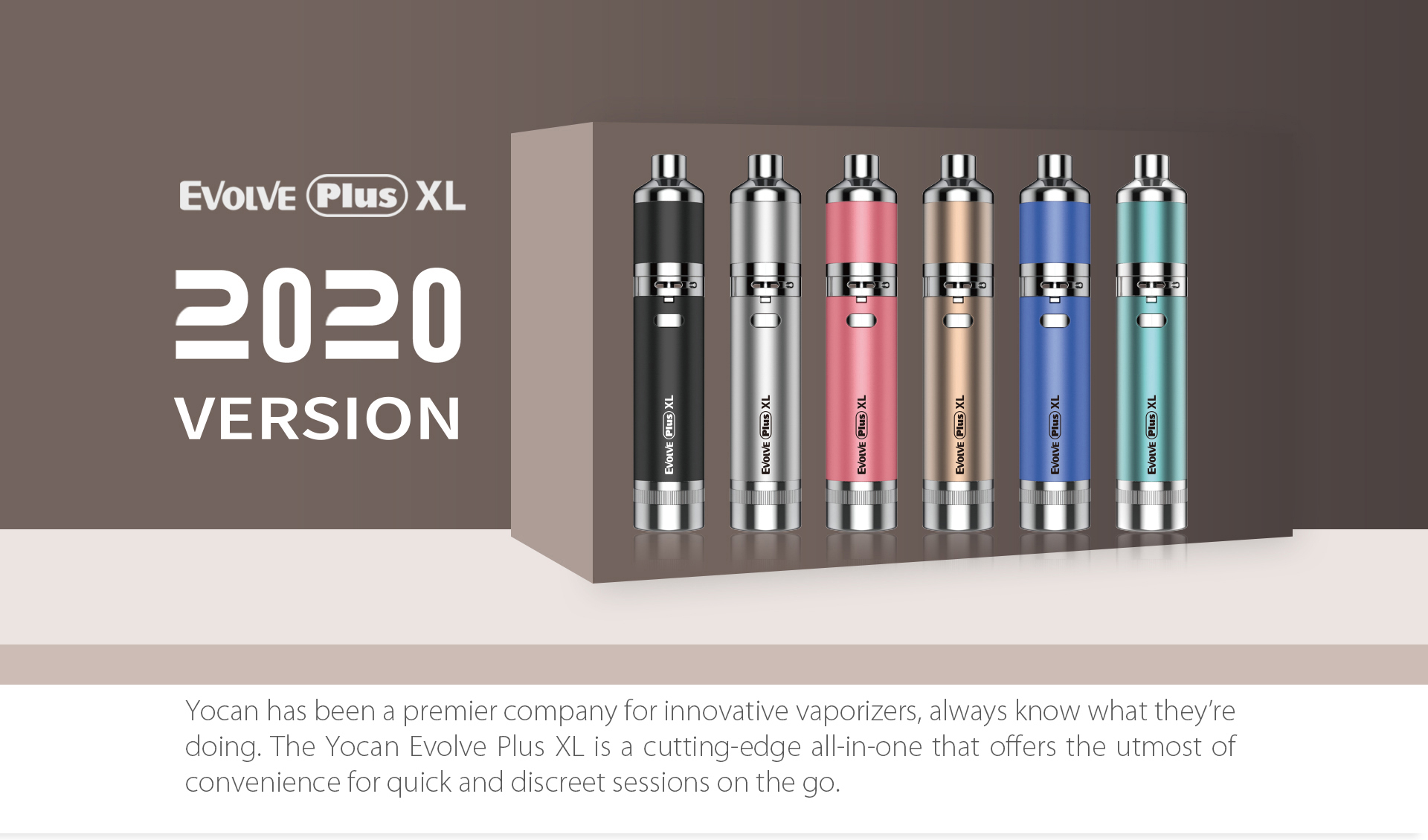 Yocan Evolve Plus XL Vaporizer 2020 version is a cutting-edge all-in-one that offers the utmost of convenience for quick and discreet sessions on the go.