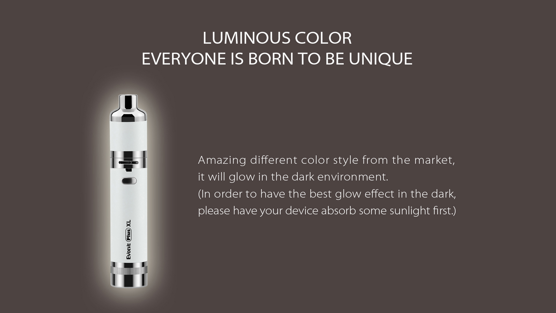 Yocan Evolve Plus XL Vaporizer 2020 version(luminous color) will glow in the dark environment.