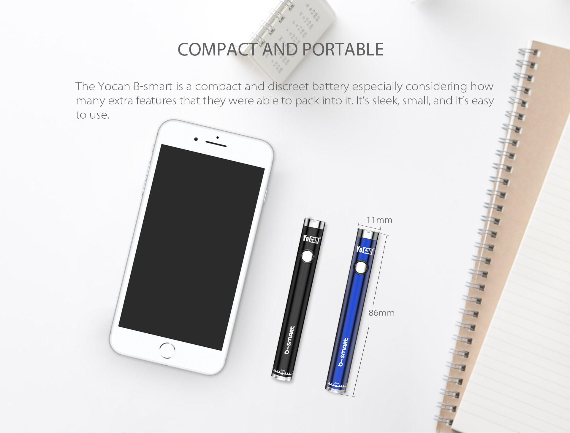 Yocan B-smart vape pen battery is very compact and discreet.