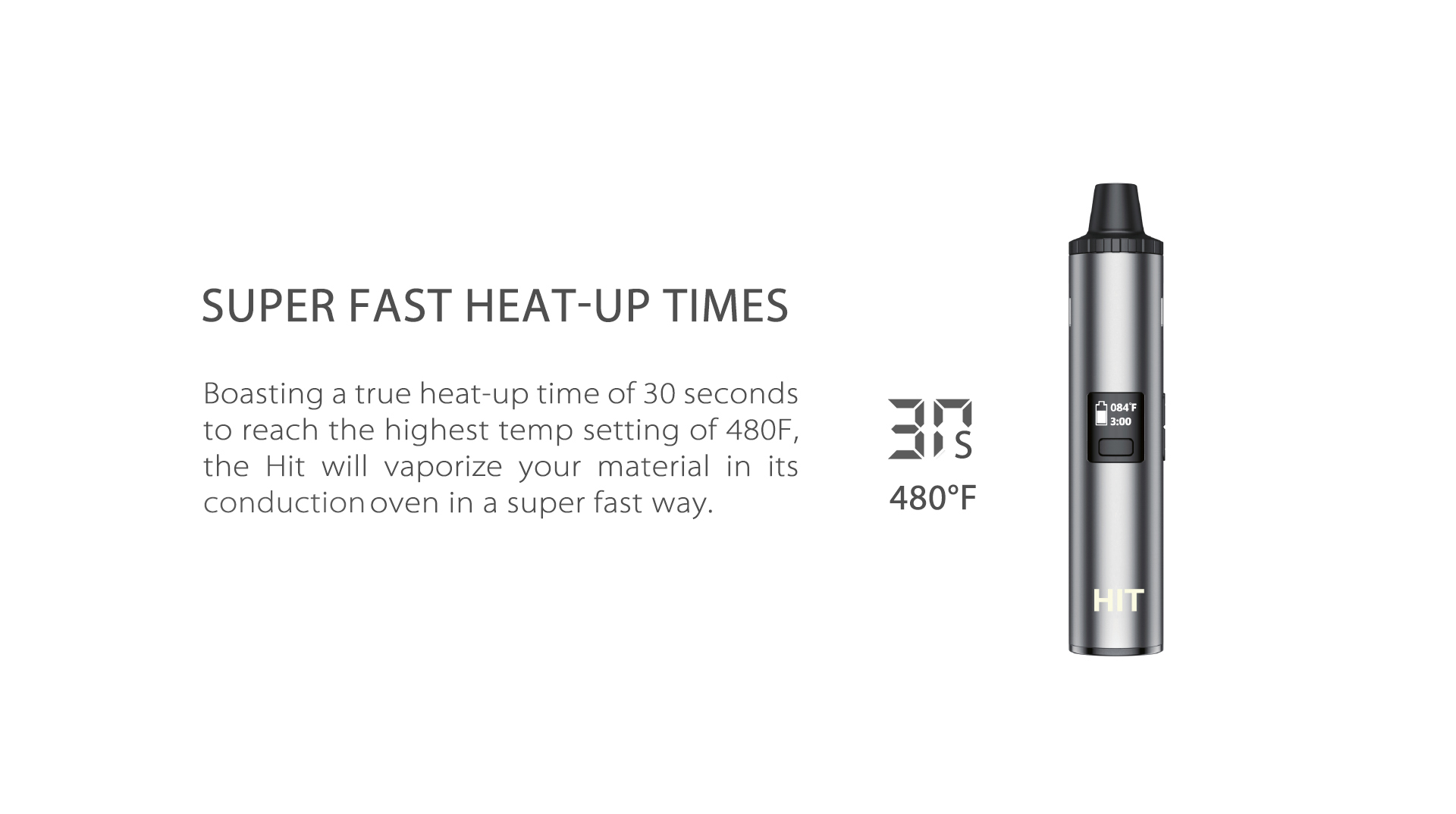 Yocan Hit Vaporizer Pen will vaporize your material in its conduction oven in a super fast way.