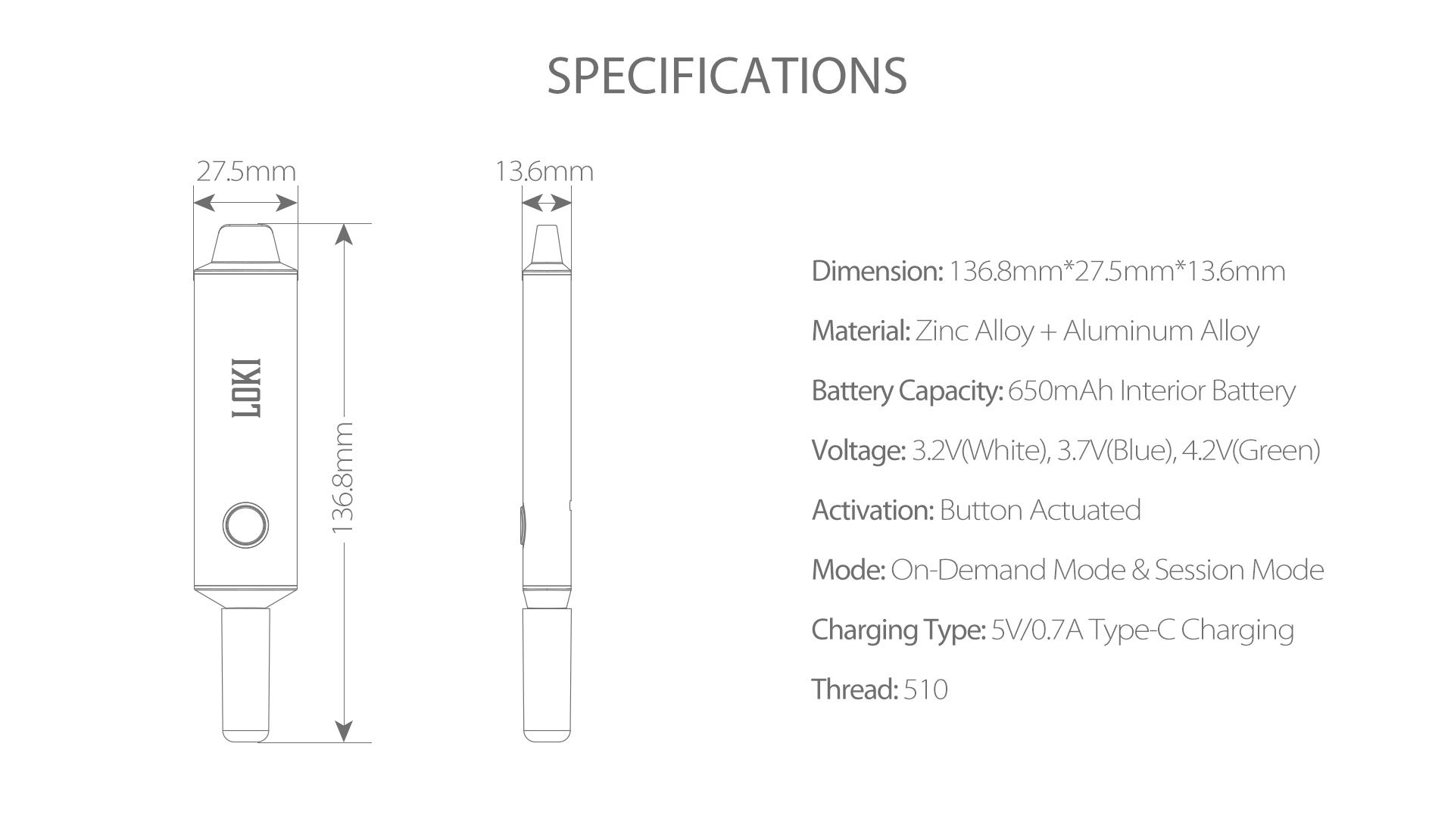 Yocan Loki Portable Vaporizer Pen Specifications.