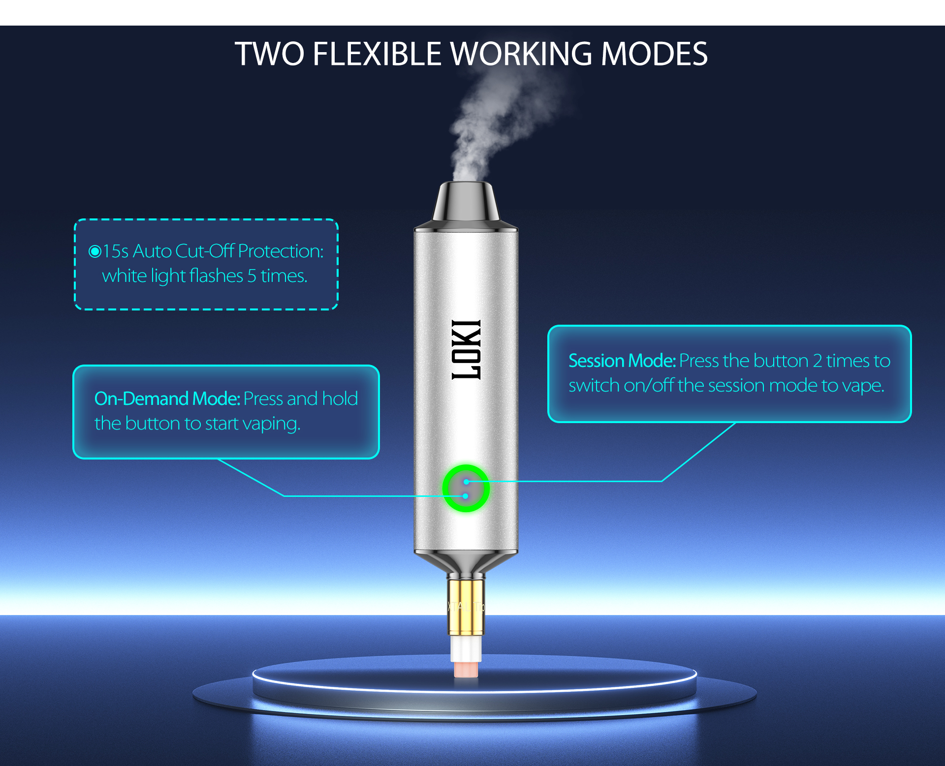 Yocan Loki Portable Vaporizer Pen Flexible working mode is adopted to fit different requirements.